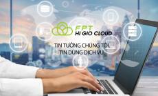 FPT HI GIO Cloud - Dịch vụ điện toán đám mây vượt trội ngoài mong đợi