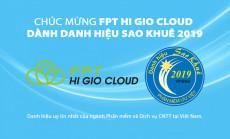 FPT HI GIO CLOUD – DÀNH DANH HIỆU SAO KHUÊ 2019.