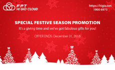 Festive Season is here with the Special Promotion from FPT HI GIO CLOUD!
